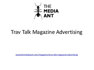 Trav Talk Magazine Advertising