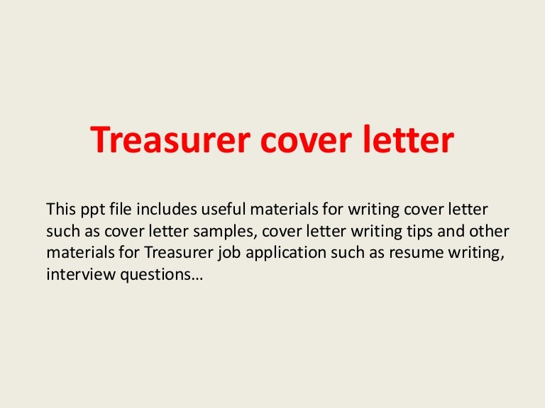 High Quality Treasurercoverletter 140225003447 Phpapp02 Thumbnail 4?cbu003d1393288527
