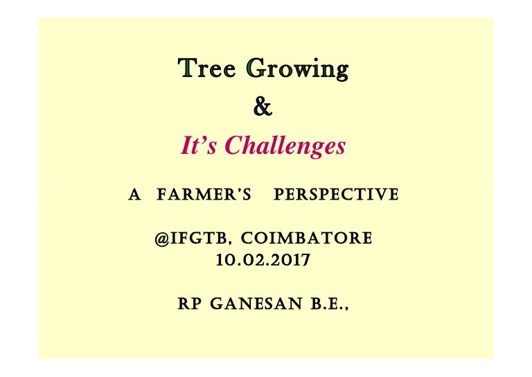 Tree Growing And Its Challenges In India