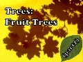 Trees (Part 2): Fruit Trees