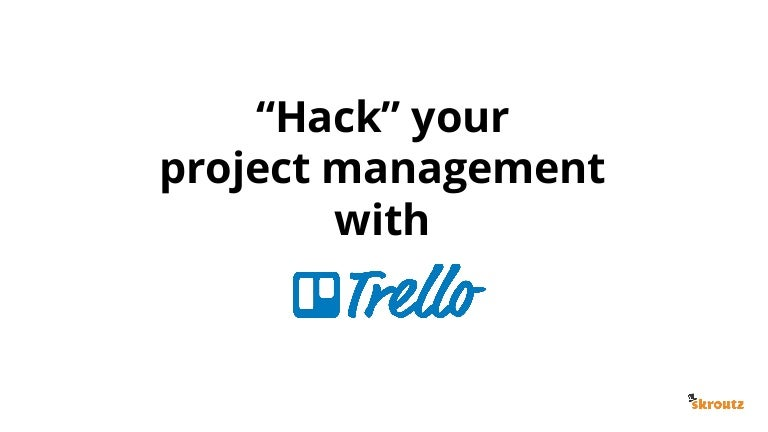 Life Hack: Using Trello To Organize Your Content