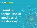 Trending topics: social media and fundraising