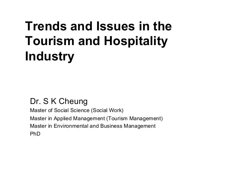 current trends and issues facing malaysian tourism industry These mega conferences called all participants of the leaders from all industries especially those in tourism and hospitality sector to share their knowledge on current trends and issues.