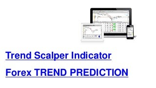 Trend scalper indicator forex