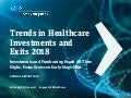 Trends in Healthcare Investments and Exits 2018
