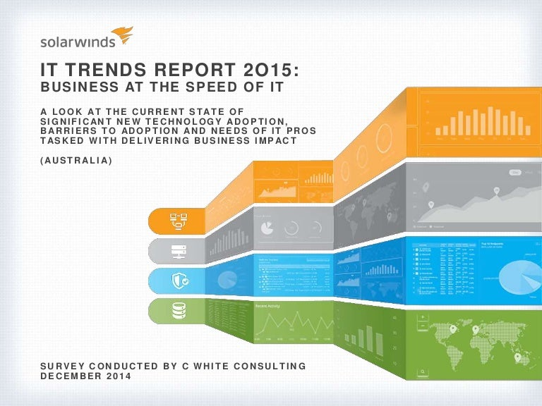 SolarWinds IT Trends Report 2015: Business at the Speed of