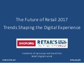 Trends Shaping Digital Experience | Retail's Digital Summit 2016 | The Future of Retail 2017