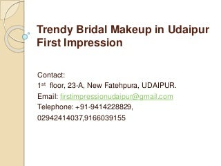 Trendy bridal makeup in udaipur first impression
