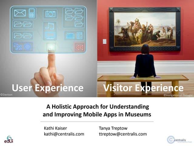 Treptowkaiser userexperiencevisitorexperiencepresentationfinal 131107080855 phpapp02 thumbnail