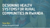 Designing Health Systems For Group Encounters in Rural Rwandan Communities