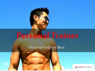 Personal Trainer - How to find the best