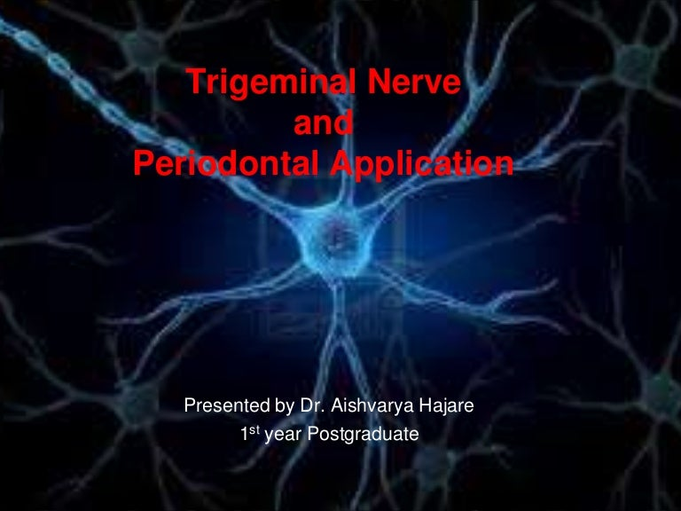 Trigeminal Nerve And Its Dental Implications