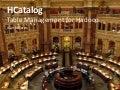 TriHUG November HCatalog Talk by Alan Gates