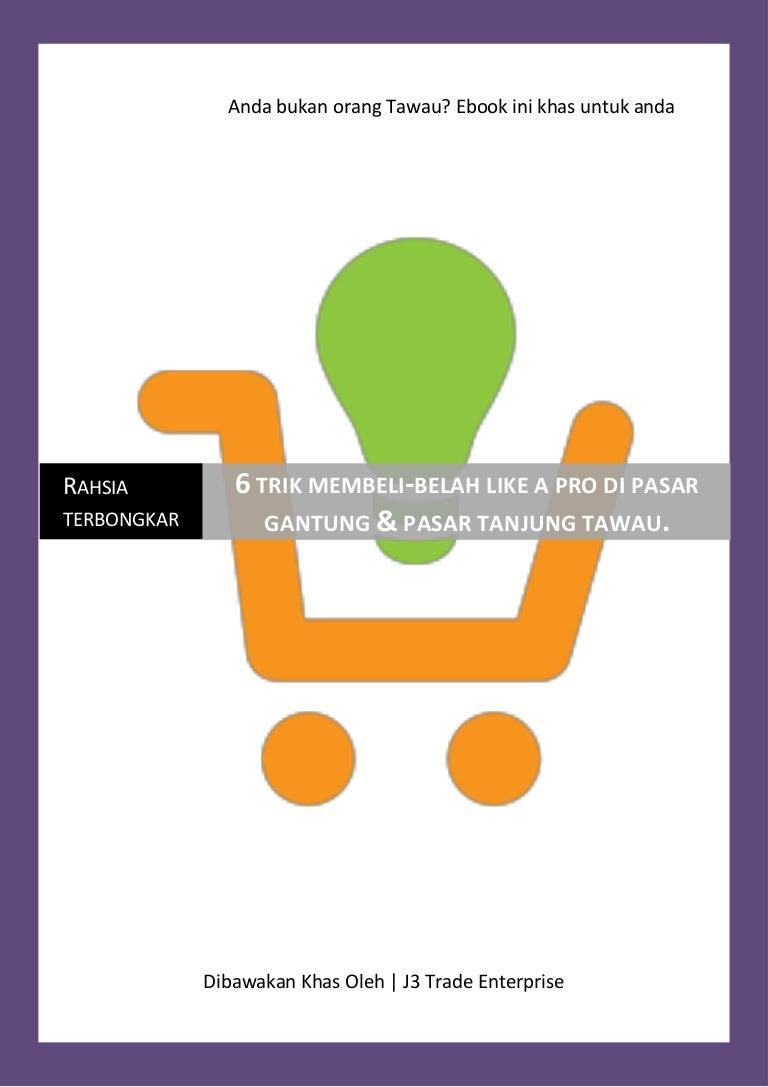 6 Trik Membeli Belah Di Pasar Gantung Dan Pasar Tanjung Tawau