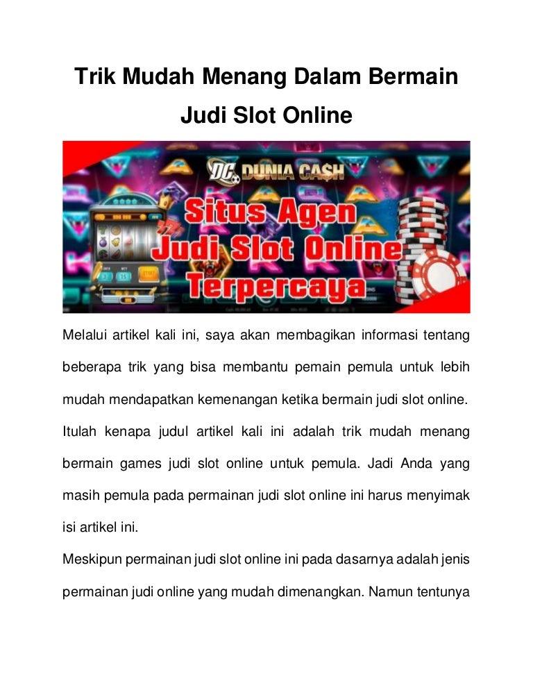 Trik Mudah Menang Dalam Bermain Judi Slot Online