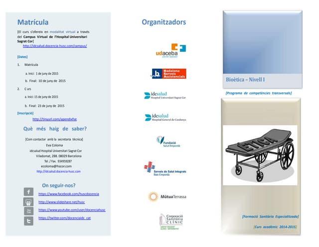 Tríptic informatiu: Curs sobre Bioètica sanitària - Nivell I.