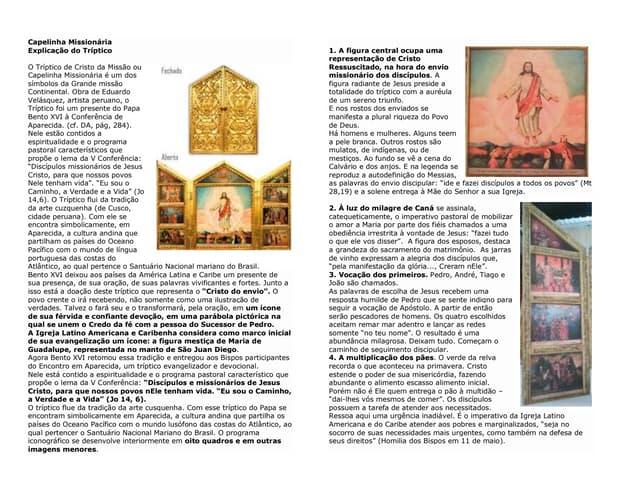 Explicação do Tríptico do Tríptico de Cristo da Missão (Capelinha Missionária) símbolos da Grande missão Continental.