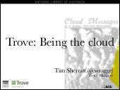 Trove: Being the cloud