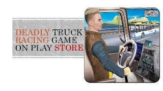 Most Wanted Truck Racing Game on Play Store