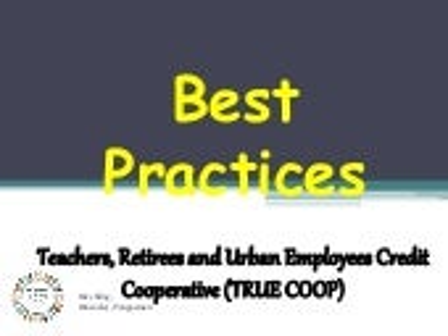 Best Practices of True Cooperative