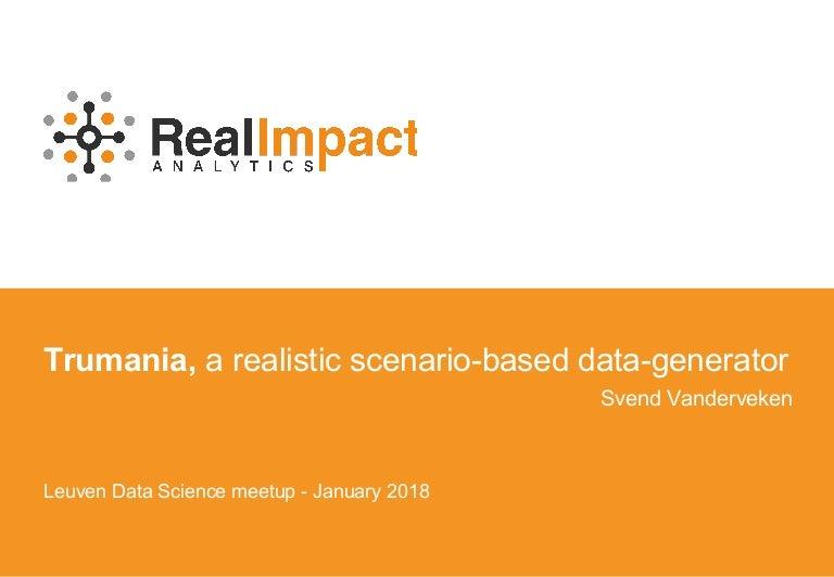 Trumania , a realistic scenario-based data-generator