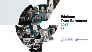 2017 Edelman Trust Barometer - Brasil