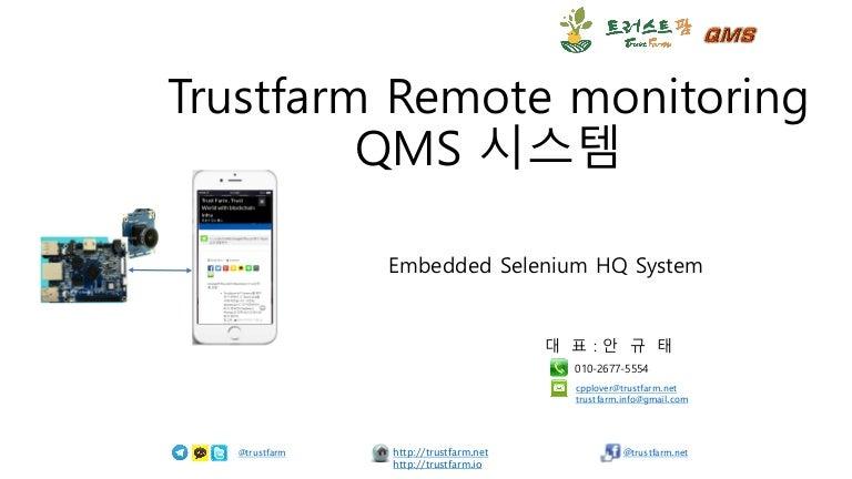 Trustfarm QMS - TestAutomation with selenium hq on IoT