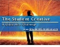 The Student Creative @CUE