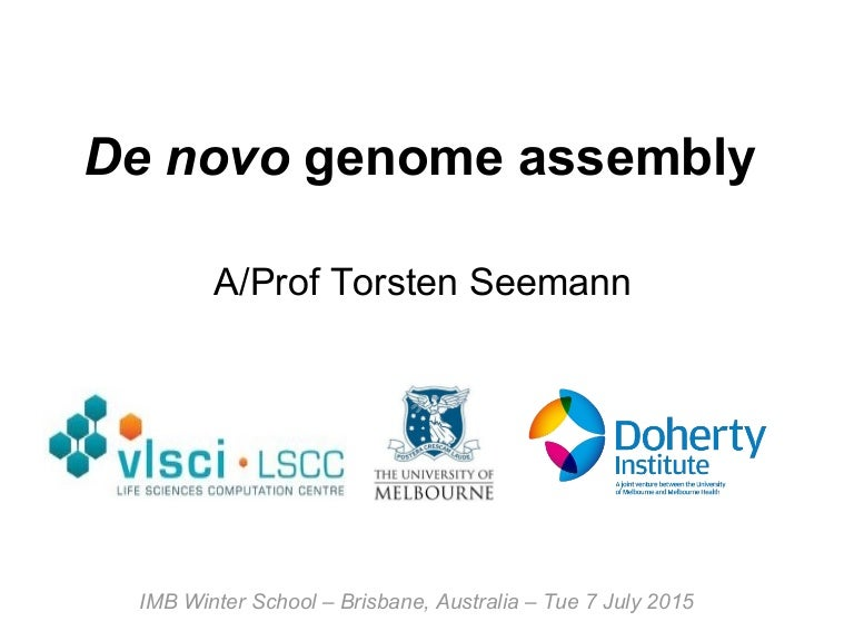 De novo genome assembly - IMB Winter School - 7 July 2015