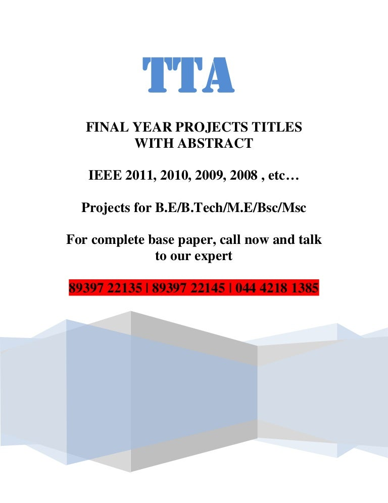 Java J2EE project titles,  NET project titles with abstract