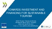 Towards Investment and Financing for Sustainable Tourism - 9 March 2018