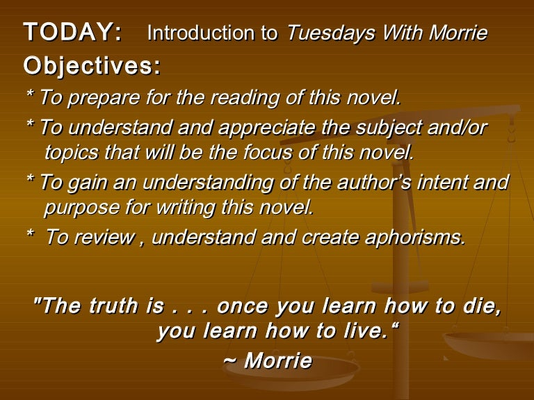 tuesdays with morrie aphorism essay 488 quotes from tuesdays with morrie: 'death ends a life, not a relationship'.