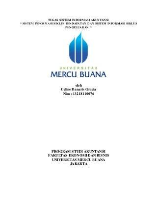Tugas 5, celine danaris gracia,yananto mihadi putra, se, m.si, sistem lnformasi siklus pendapatan dan sistem informasi siklus pengeluaran, 2020.