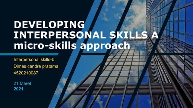Tugas developing interpersonal skills a micro skills approach-b-dimas candra pratama-4520210087