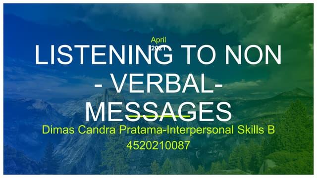 Tugas listening to non   verbal- messages-interpersonal skills b-dimas candara pratama-4520210087