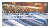 Tugas questioning and the information getting interview-dimas candra pratama_4520210087