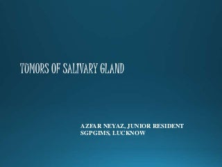 Tumors of salivary gland