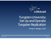 Set Up & Operate Tungsten Replicator