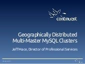 Geographically Distributed Multi-Master MySQL Clusters