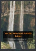 Turn Your Hobby Into A Profitable Business