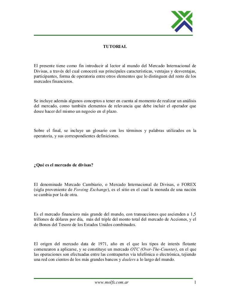 Tutorial De Introducción Al Mercado Internacional De Divisas Forex