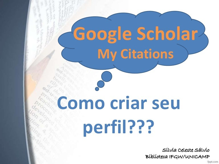 Criar perfil no my citations do google scholar tutorial stopboris Choice Image