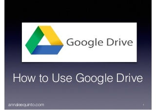 Tutorial on how to use google drive