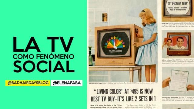 La TV como fenómeno social