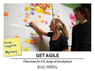 Scrum secrets for integrating UX, design & development