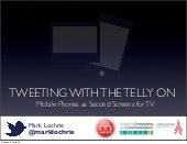 Tweeting with the telly on!