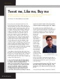Leveraging Social Media: Tweet Me - Like Me - Buy Me