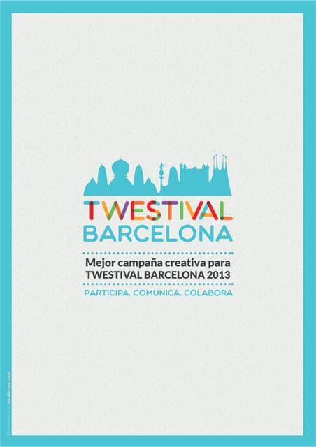 """Twestival briefing : """"Mejor campaña creativa para TWESTIVAL BARCELONA 2013"""""""