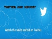 Twitter and History