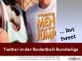 Twitter in der Basketball-Bundesliga